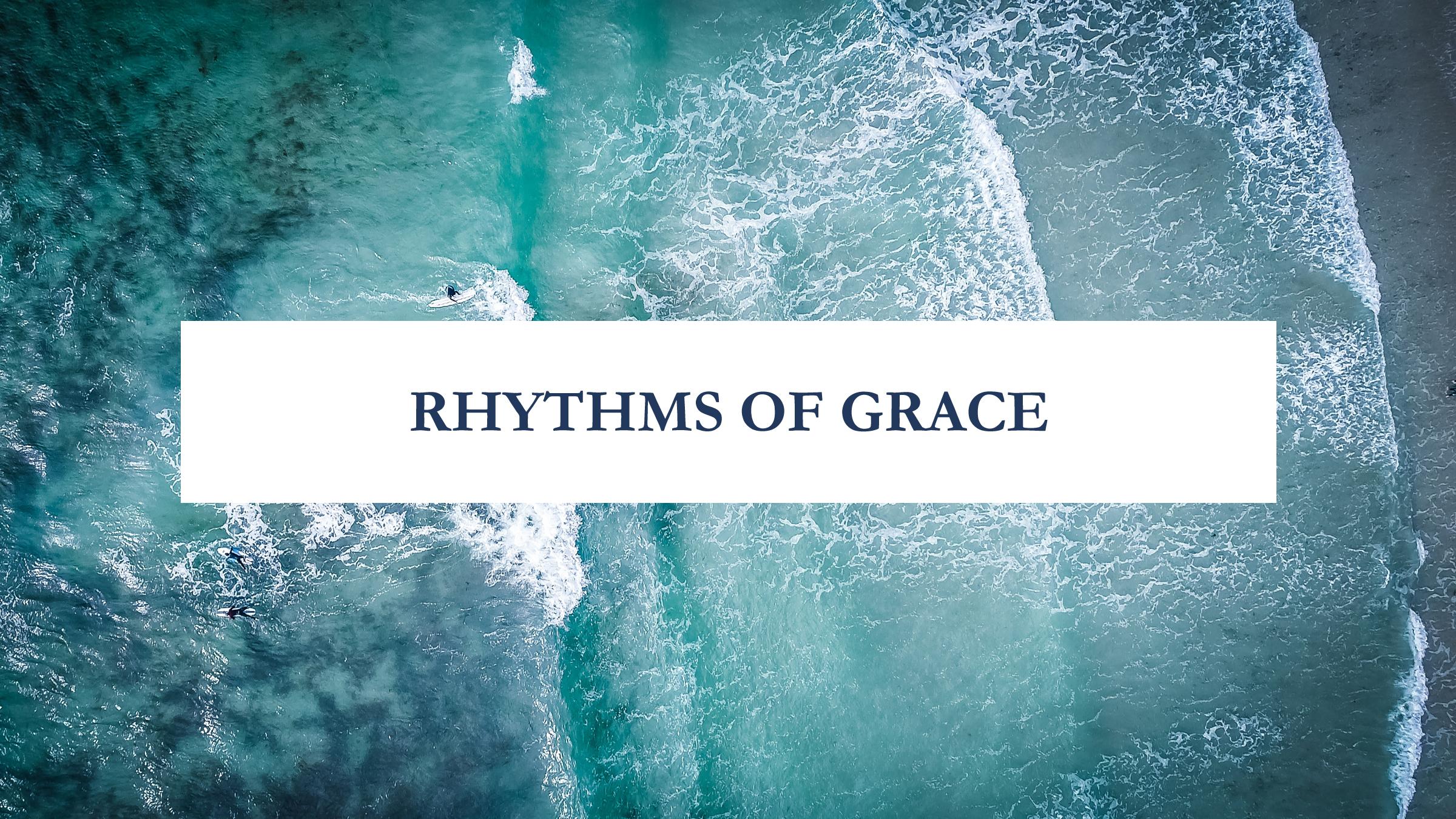 RHYTHMS OF GRACE title.jpg