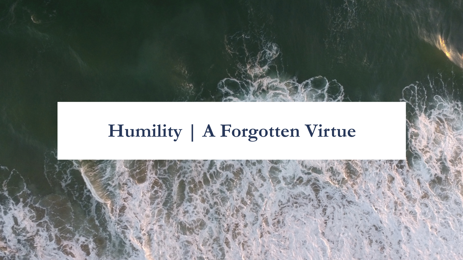 Humility- A Forgotten Virtue | Romans 1.16-32.014.jpeg
