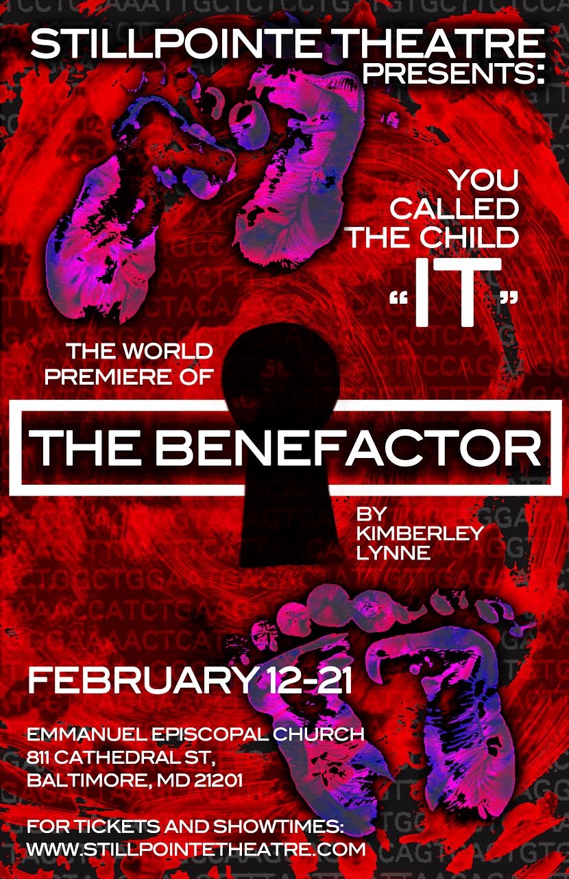 Poster for the Benefactor, running February 12-21 2015 @  https://stillpointe.tixato.com/buy/the-benefactor . Poster by Corey Hennessey.