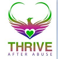 Thrive After Abuse , for Survivors of Narcissistic Abuse