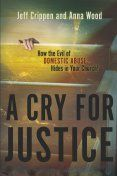 A Cry For Justice ,Website          Abuse & Theology