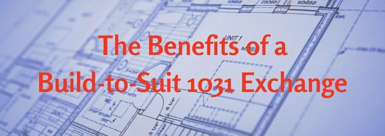 build to suite 1031 exchange
