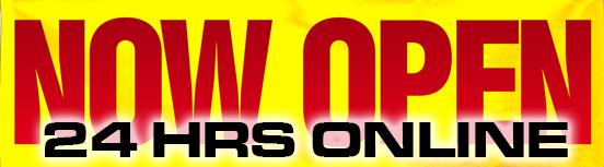 now-open-banner-sign OK 24 Hrs Online.jpg
