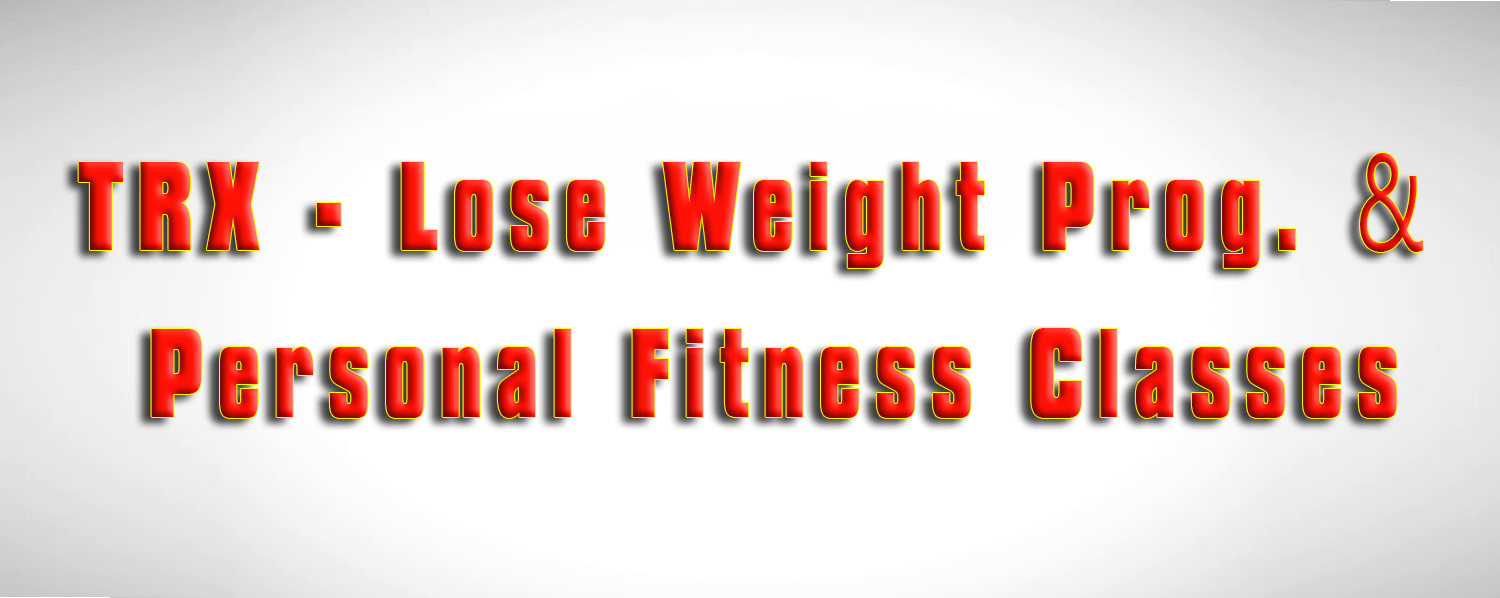 TRX - lose weight prog & Personal Fitness Classes.png