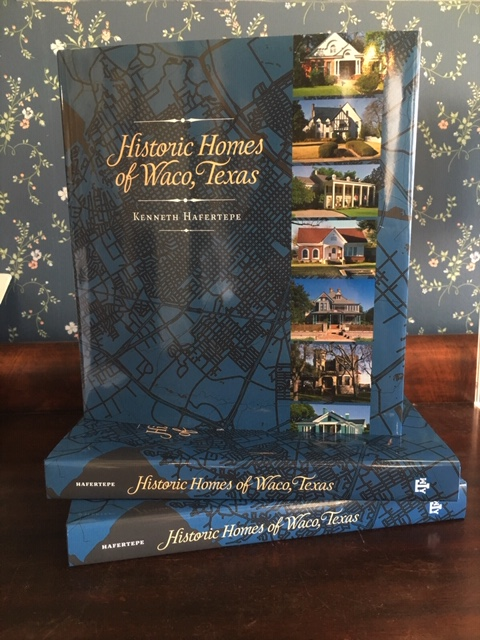 NEW in our BookstoreHistoric Homes of Waco, Texas - by Kenneth Hafertepe $40 (price includes tax)In this thoughtful tour of 120 historic homes in Waco, Texas, architectural historian Kenneth Hafertepe gives readers a glimpse of the surprising variety of styles and stories captured in the houses built by and for Waco's. Focusing on the period from the 1850s to about 1940, Hafertepe provides not only snapshots of the dwellings in which the people of Waco lived, but also informed hints about how they lived- everyone from the wealthiest merchants to the humblest day laborers.About the Author:Kenneth Hafertepe is a chair of the department of museum studies at Baylor University. He is the author of several books, including Guide to Historic Buildings of Fredericksburg and Gillespie County and The Material Culture of German Texas.