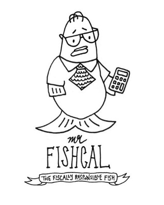 Mr. Fishcal the Fiscally Responsible Fish