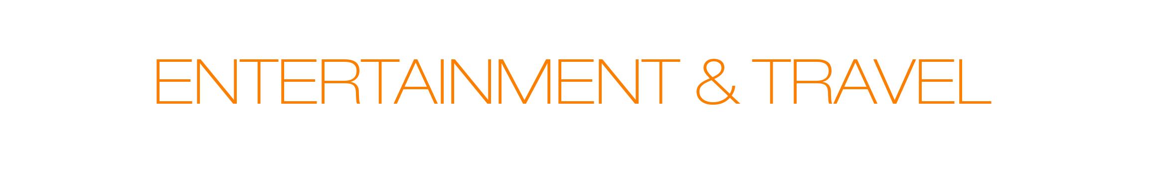 Entertainment & Travel - 1 - Title.jpg