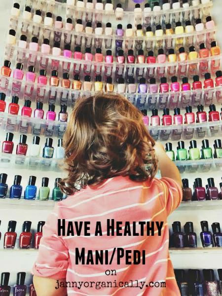 Have a Healthy Mani/Pedi - janny: organically.