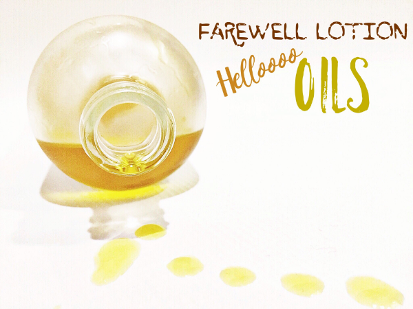 Oiling Up - Why We Ditched Lotion - How to pick the best body oil - janny: organically.