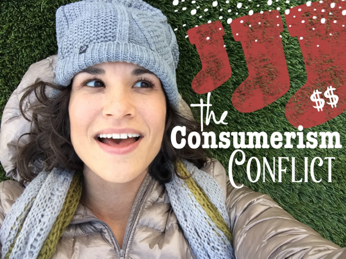 The Consumerism Conflict - janny: organically.