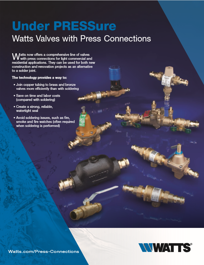 Under Pressure With Watts Valves Press Connections .png