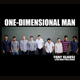 Tony Glausi's 9-Piece Funk Band - One-Dimensional Band