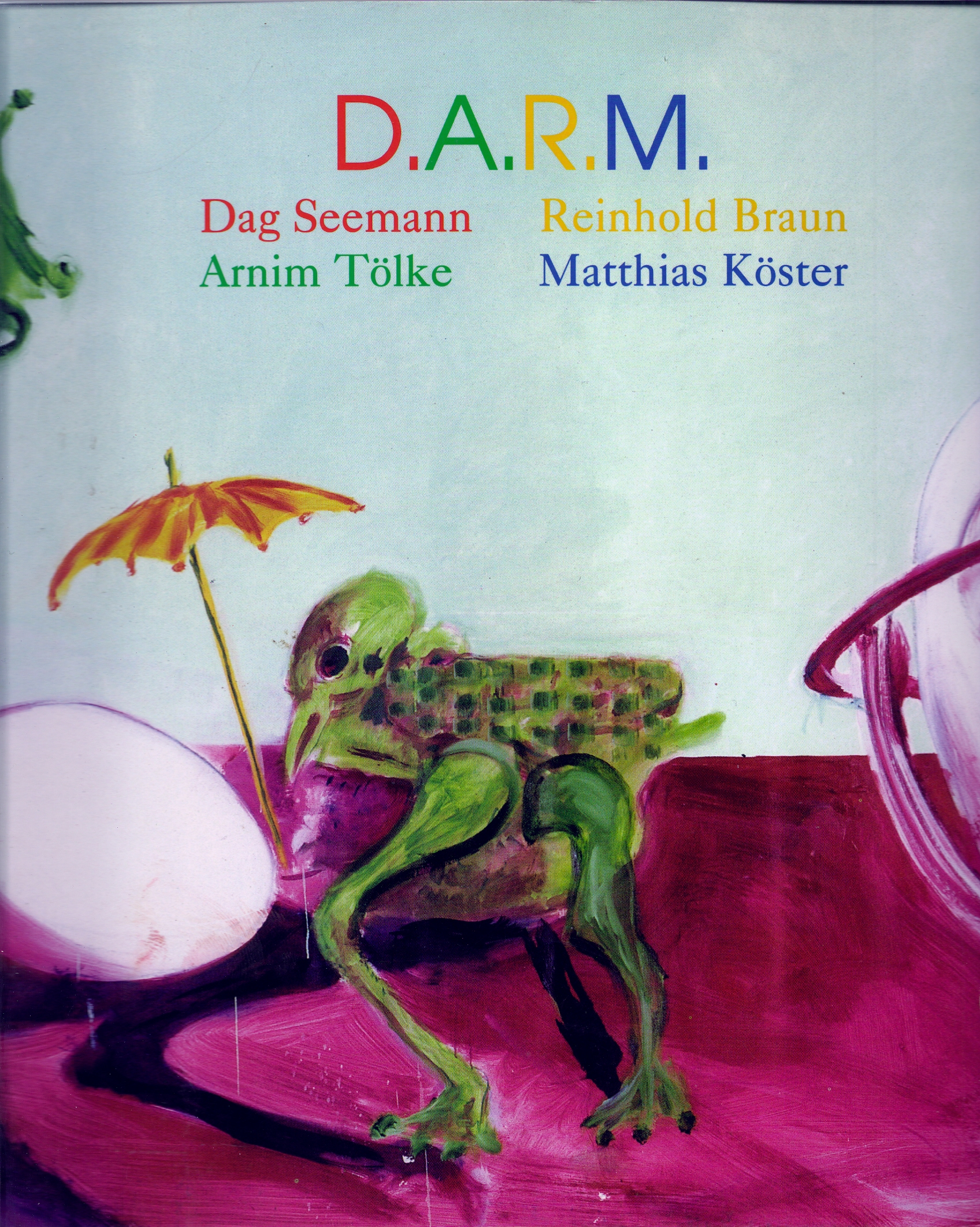 D.A.R.M, 2000