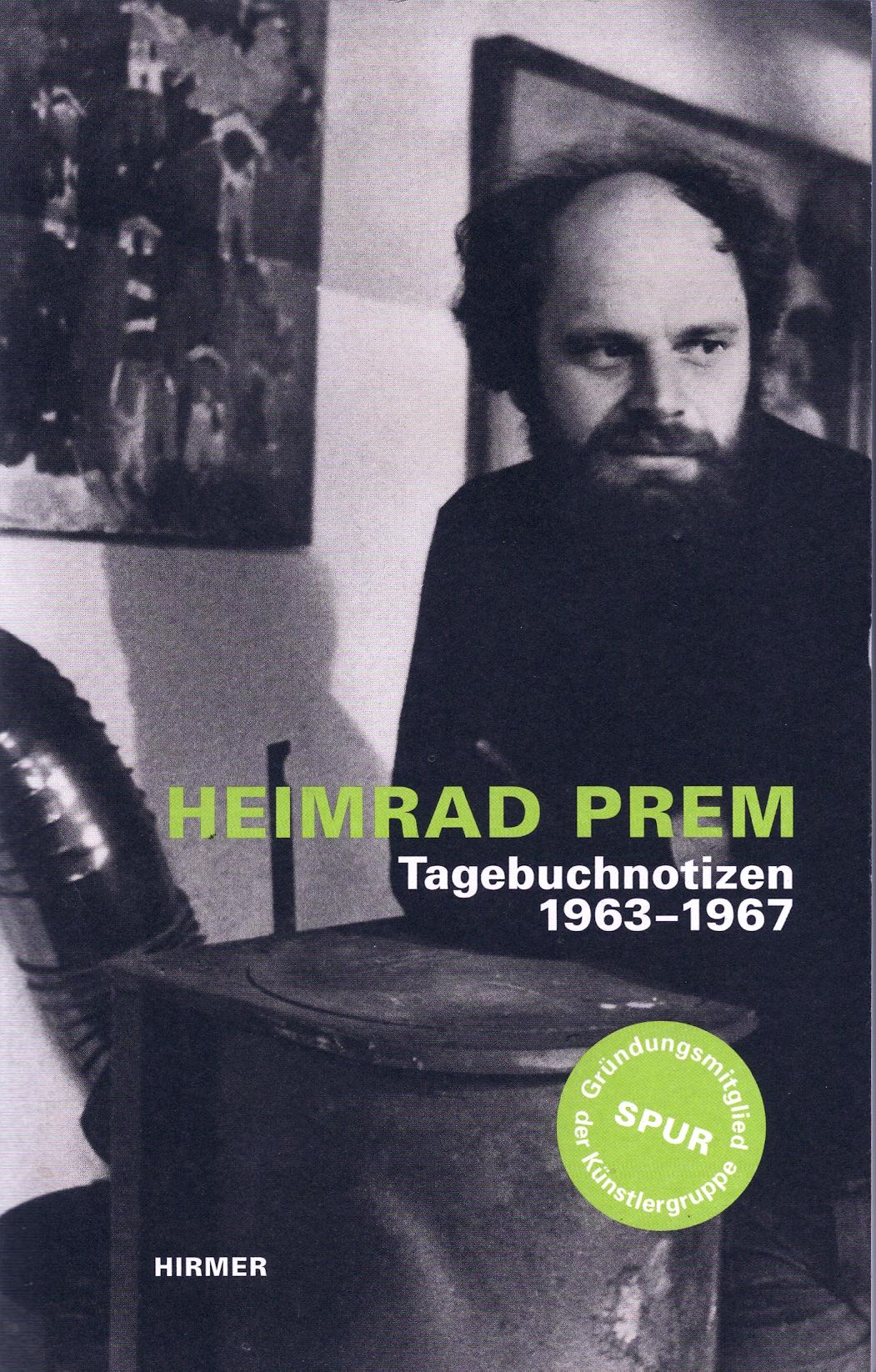 Heimrad Prem, Tagebuchnotizen , 2013
