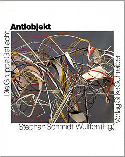 Gruppe Geflecht  Antiobjekt , 1991