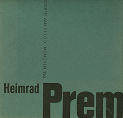 Heimrad Prem  Ölbilder , Galerie van de Loo, 1963
