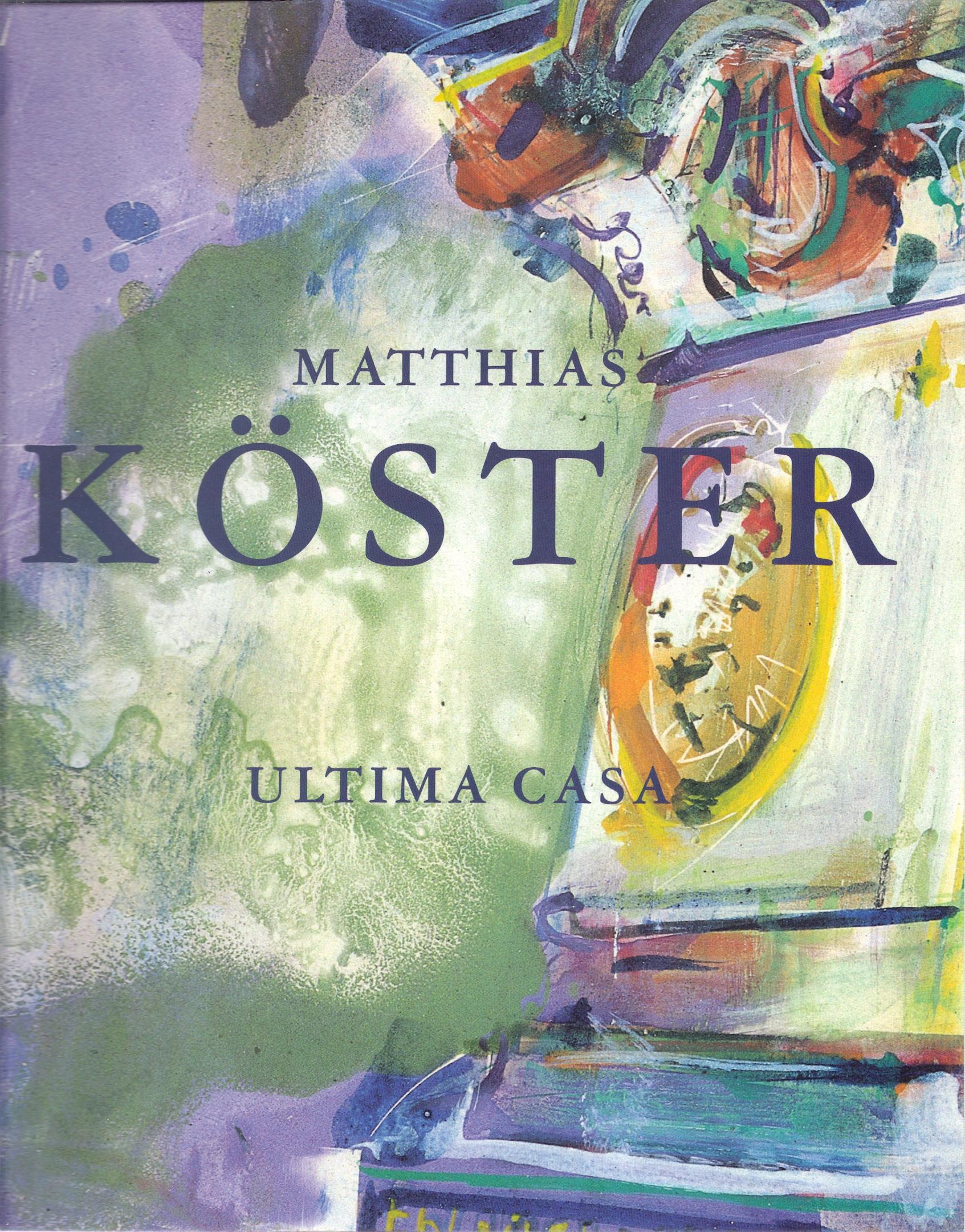 Matthias Köster Ultima Casa , 2000