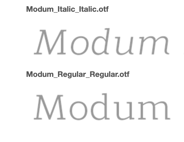 Our Modum Font - Use Modum for the body copy in printed materials.If you do not have the font on your computer you can download it.
