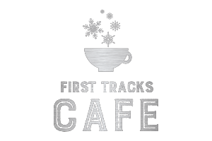First Tracks Cafe   HOURS : Daily 7:30 am  Located in the Creekside Lodge beside the gondola at the Base.