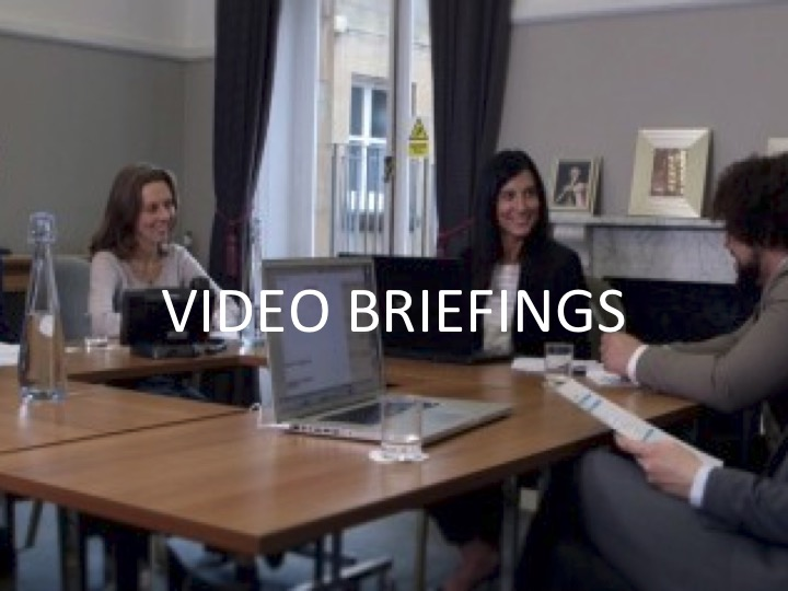 Video Briefings