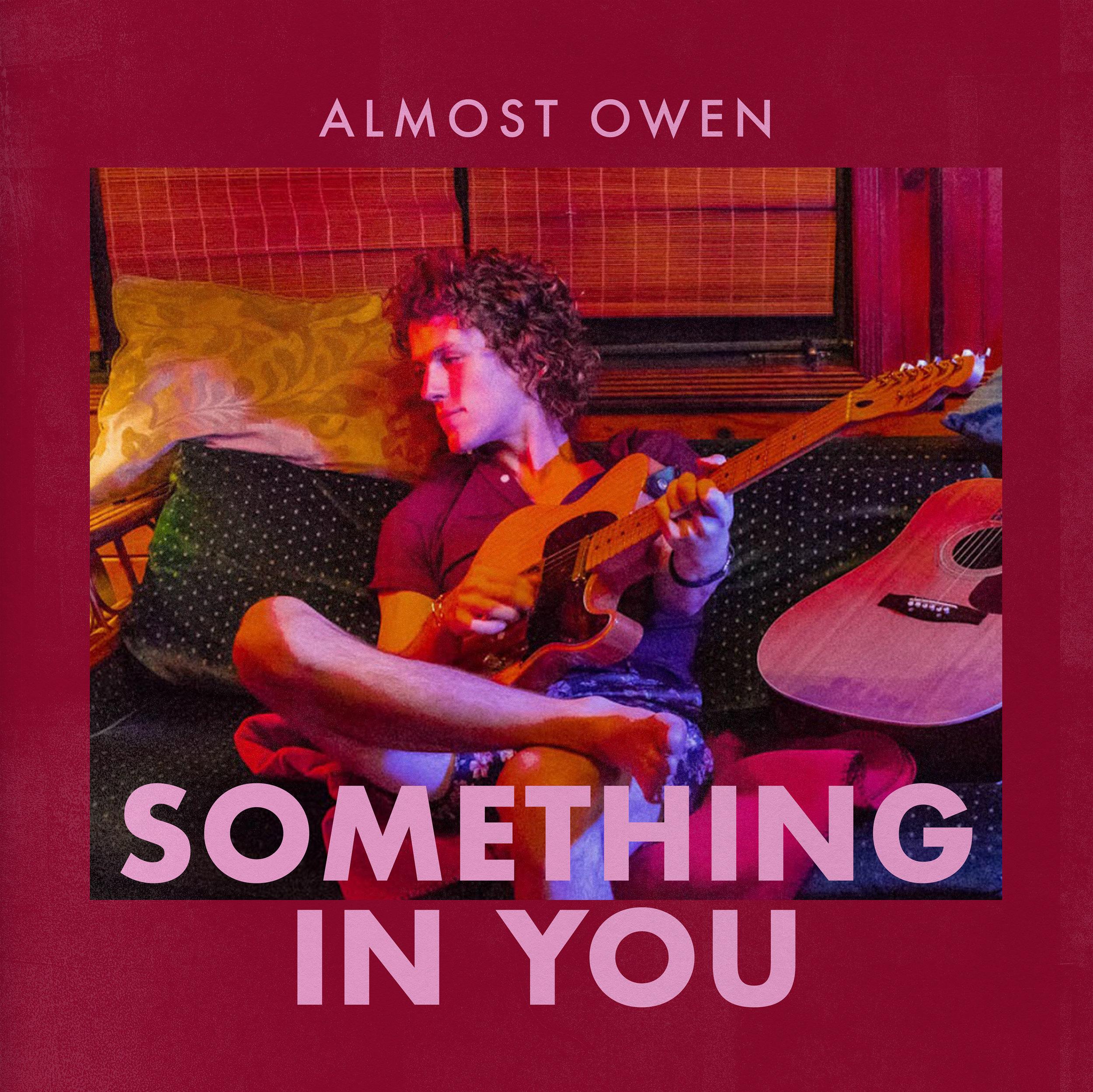 Almost Owen: Something in You artwork