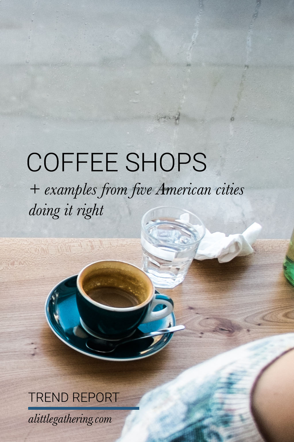 Coffee Shops in the USA // a little gathering