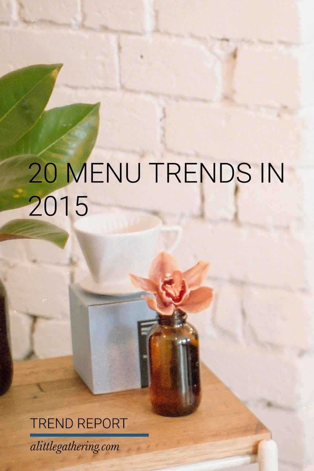 20 menu trends in 2015