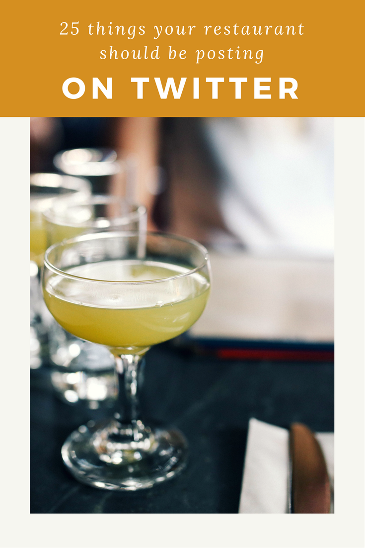 25 things your restaurant should be posting on Twitter