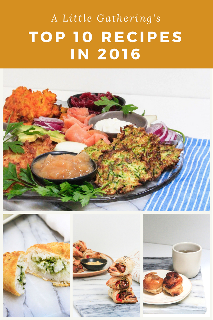 A Little Gathering's top 10 recipes in 2016