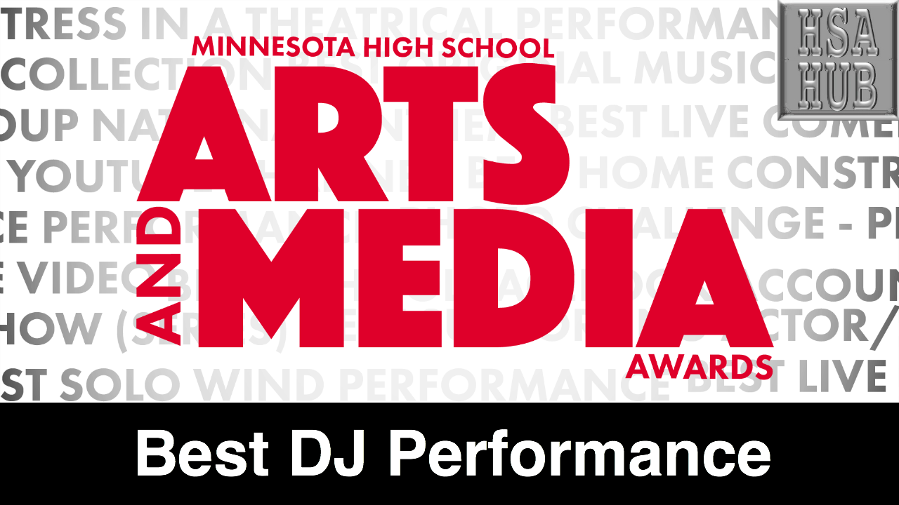 18. Best DJ Performance    Rules & Guidelines     Sample Video:   Not From Minnesota