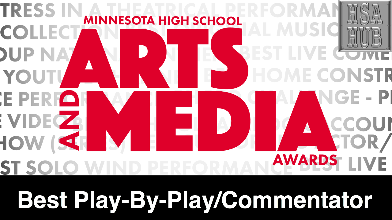 48. Best Play-By-Play/Commentator    Rules and Guidelines    Sample Video:    Paynesville High School