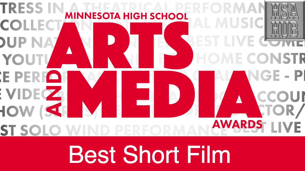 40. Best Short Film    Rules and Guidelines    Sample Video:    Simon Tolman '18 - Mpls Southwest