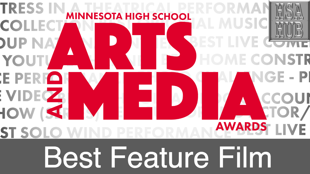 41. Best Feature Film   Rules and Guidelines    Sample Video:   Lucy Bowman - Mpls Southwest