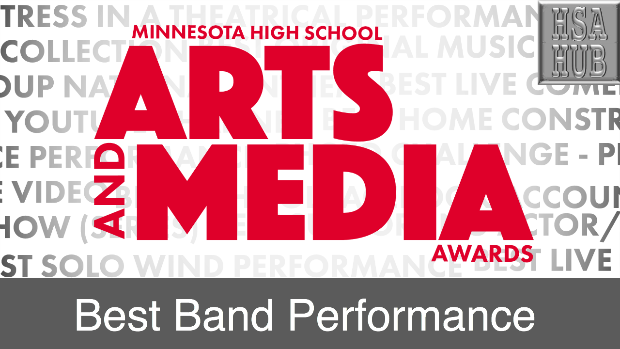 8. Best Band Performance    Rules & Guidelines     Sample Video:   St. Louis Park High School