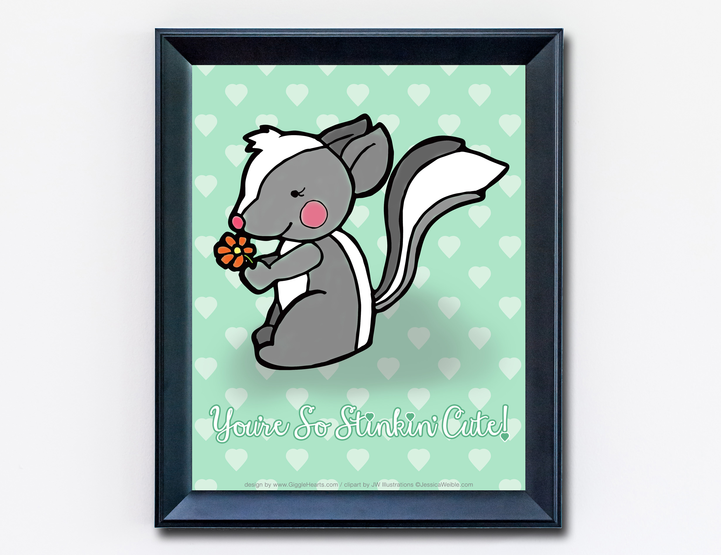 """Download and Print this Adorable Skunk Print that reads """"You're So Stinkin' Cute"""" / from www.GiggleHearts.com"""