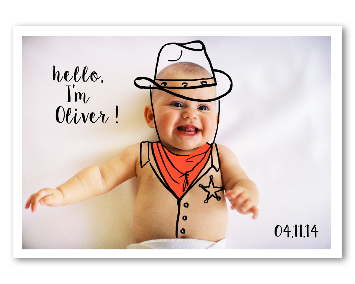 Sweet Birth Announcement with a Digital Drawing on your Favorite Baby Photo - this one . . . the wild wild west
