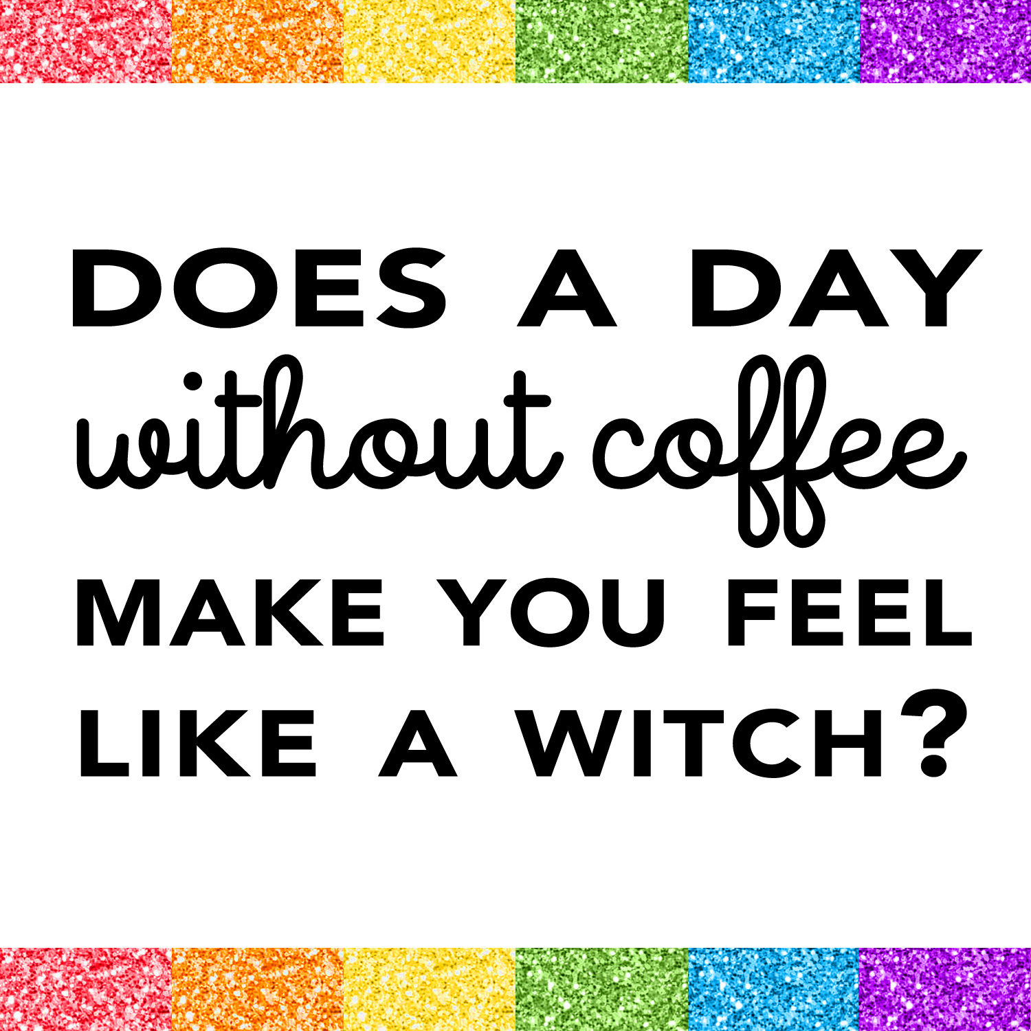 Does a Day Without Coffee Make You Feel Like a Witch? Come see how you can fix this on Giggle Hearts www.gigglehearts.com