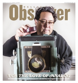 - Recent cover for the Dallas Observer in support of the article For The Love of Analog. Special thanks to Exploredinary for their outstanding coverage and Alaena Hostetter for her wonderful article.https://www.facebook.com/exploredinary/