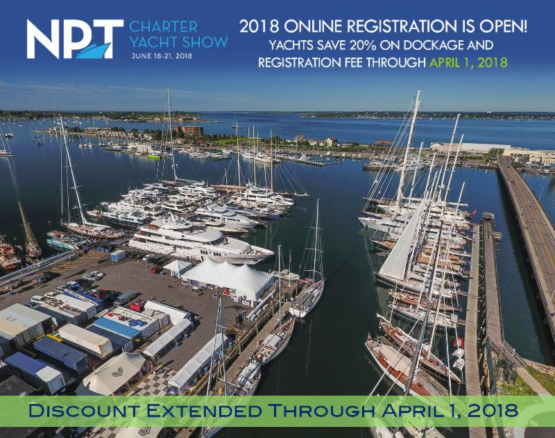 Yacht Discount for Dockage & Registration Extended Through April 1, 2018 Register here:  www.newportchartershow.com/yacht-registration/  (photo © Billy Black)