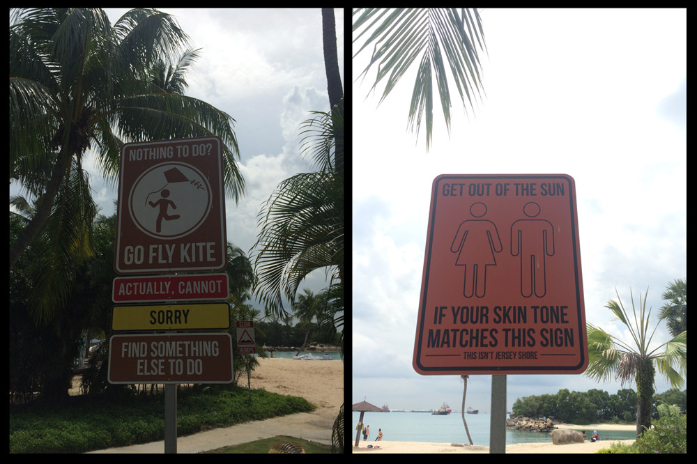 Some funny signs at the beach on Sentosa Island.
