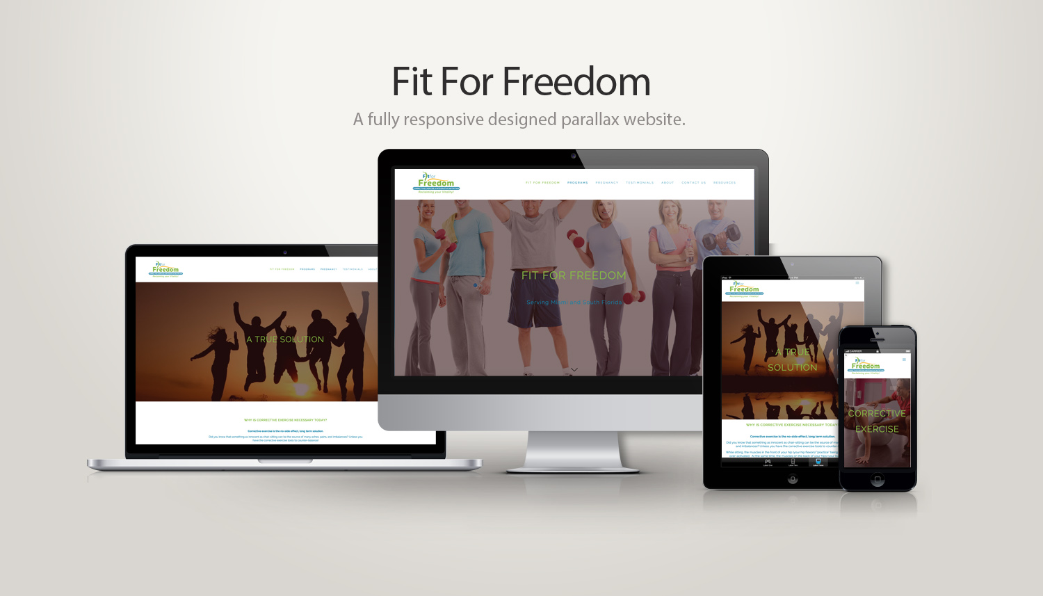 Fit For Freedom - Miami, FL  Fully Responsive Designed Parallax Website