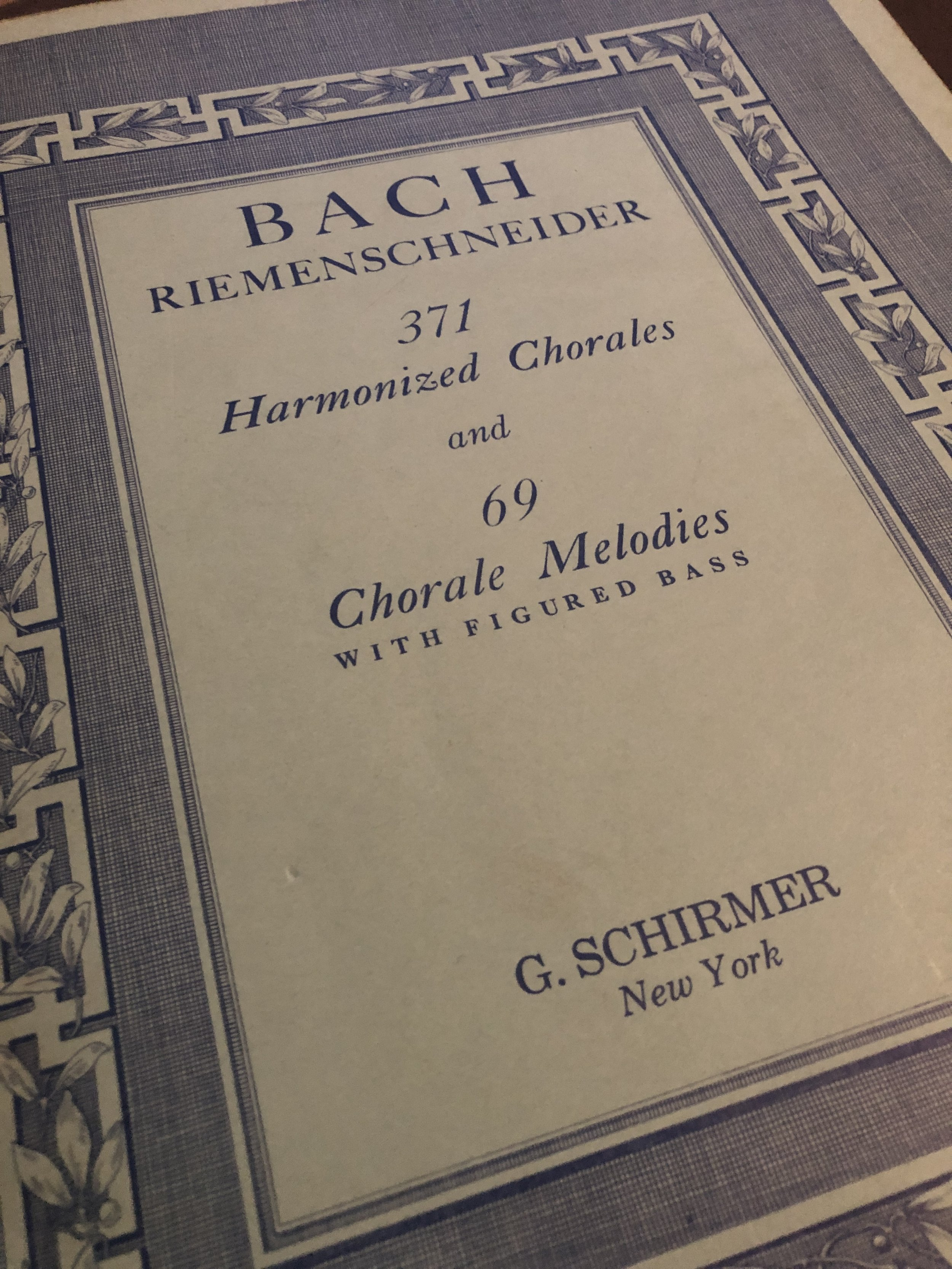 My copy of the Bach-Riemenschnieder, no house is complete without it