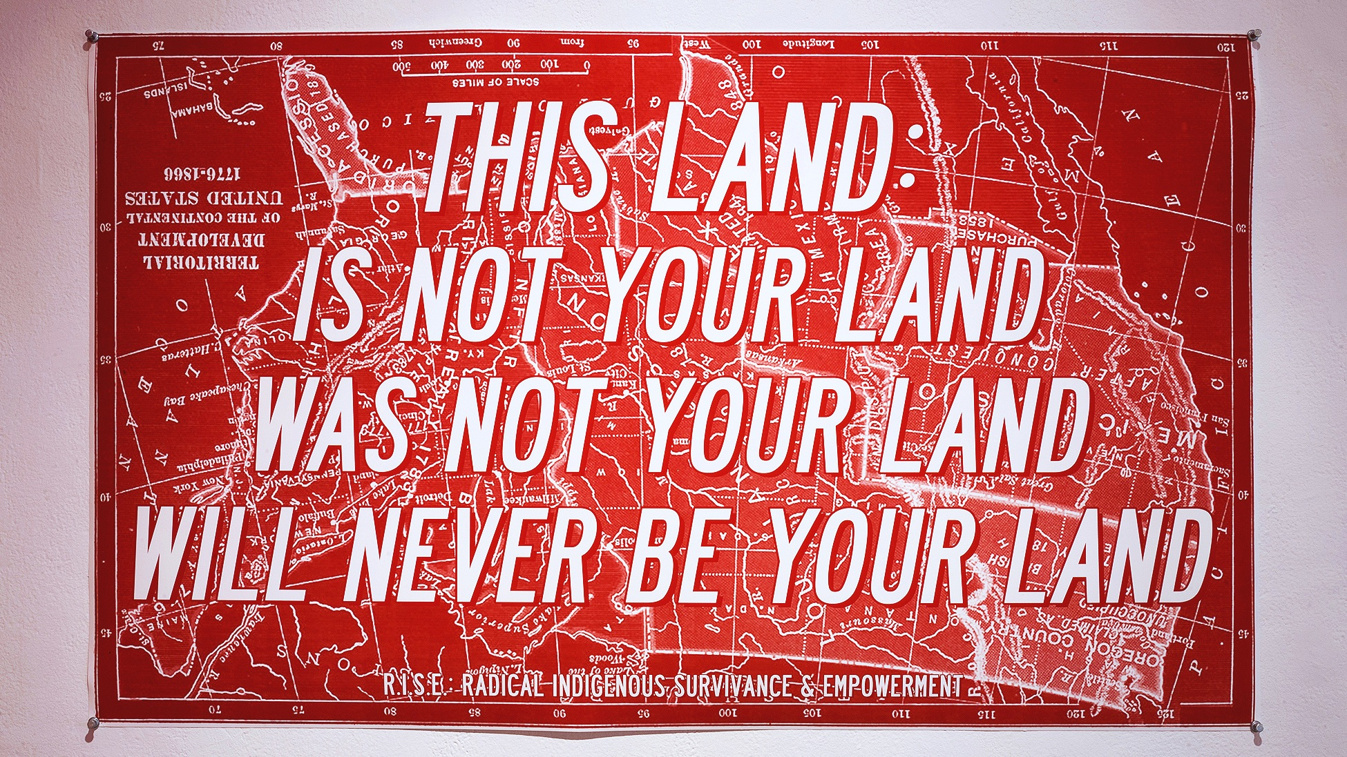 Demian DinéYazhi´,  THIS LAND (Settler Colonial Territorial Development of the Continental U.S. 1776–1866),  digital print, 2016