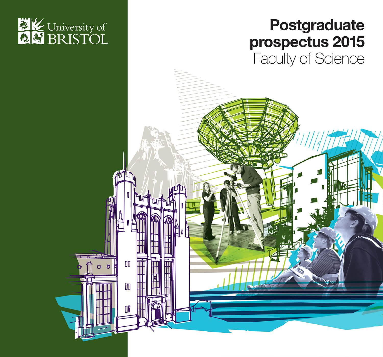 University of Bristol Postgraduate Prospectus Faculty Cover 2015_03