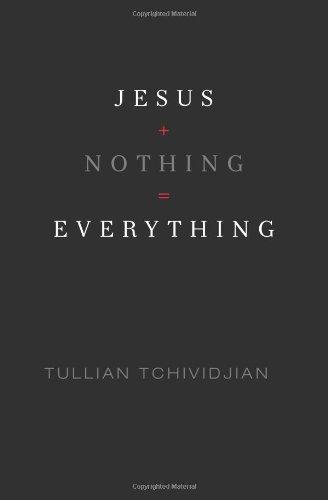 Jesus + Nothing = Everything