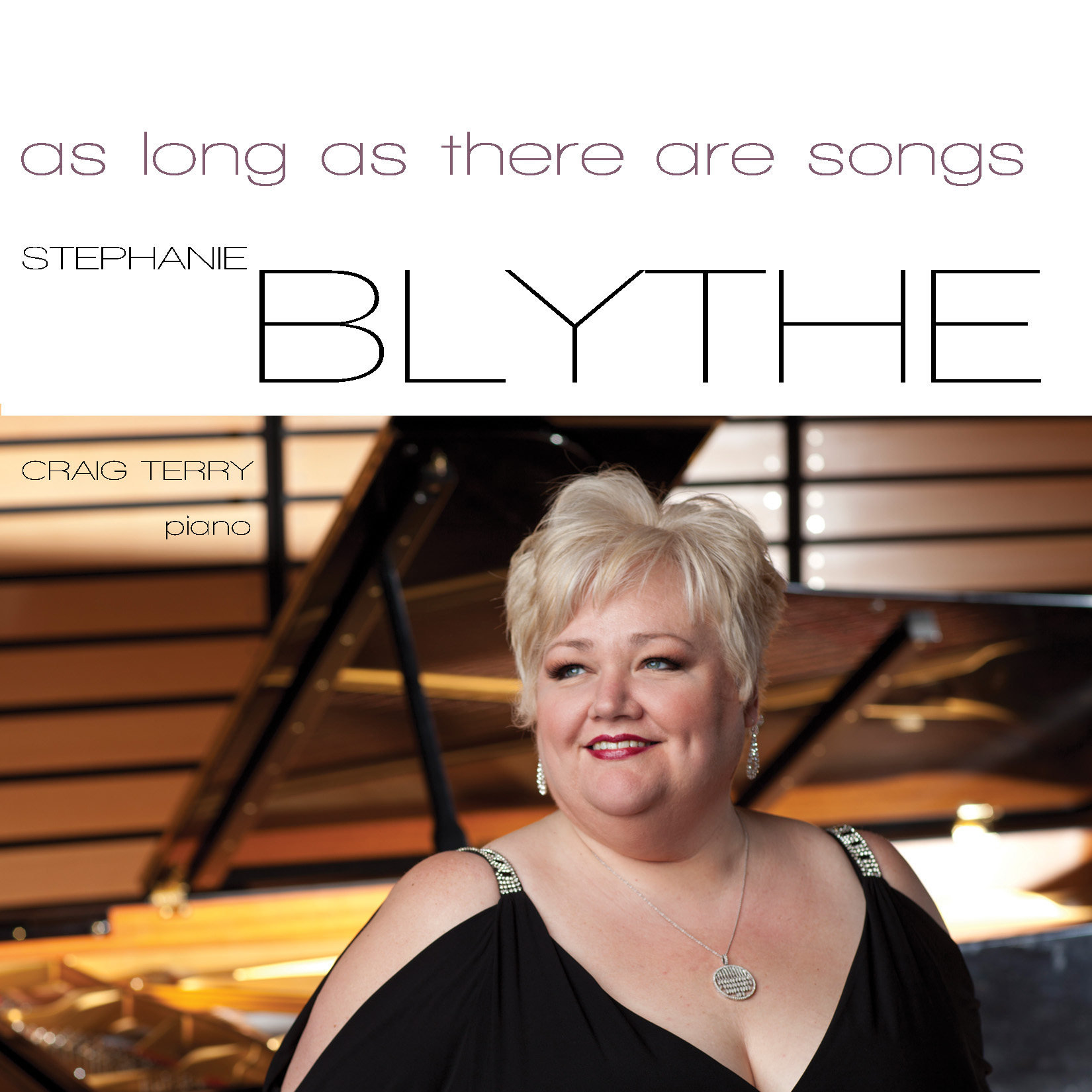 as long as there are songs: Stephanie Blythe