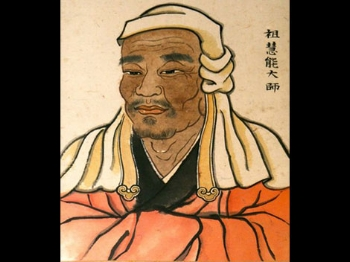 Huineng, 7th Century Chinese Ch'an Master