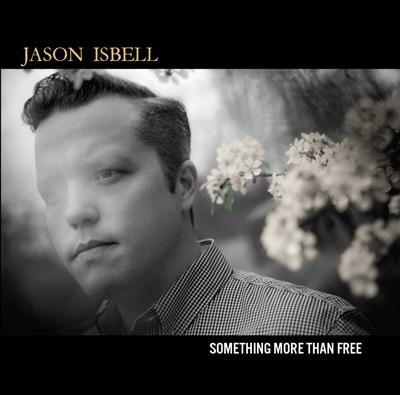 isbell-something-more-than-free.jpg