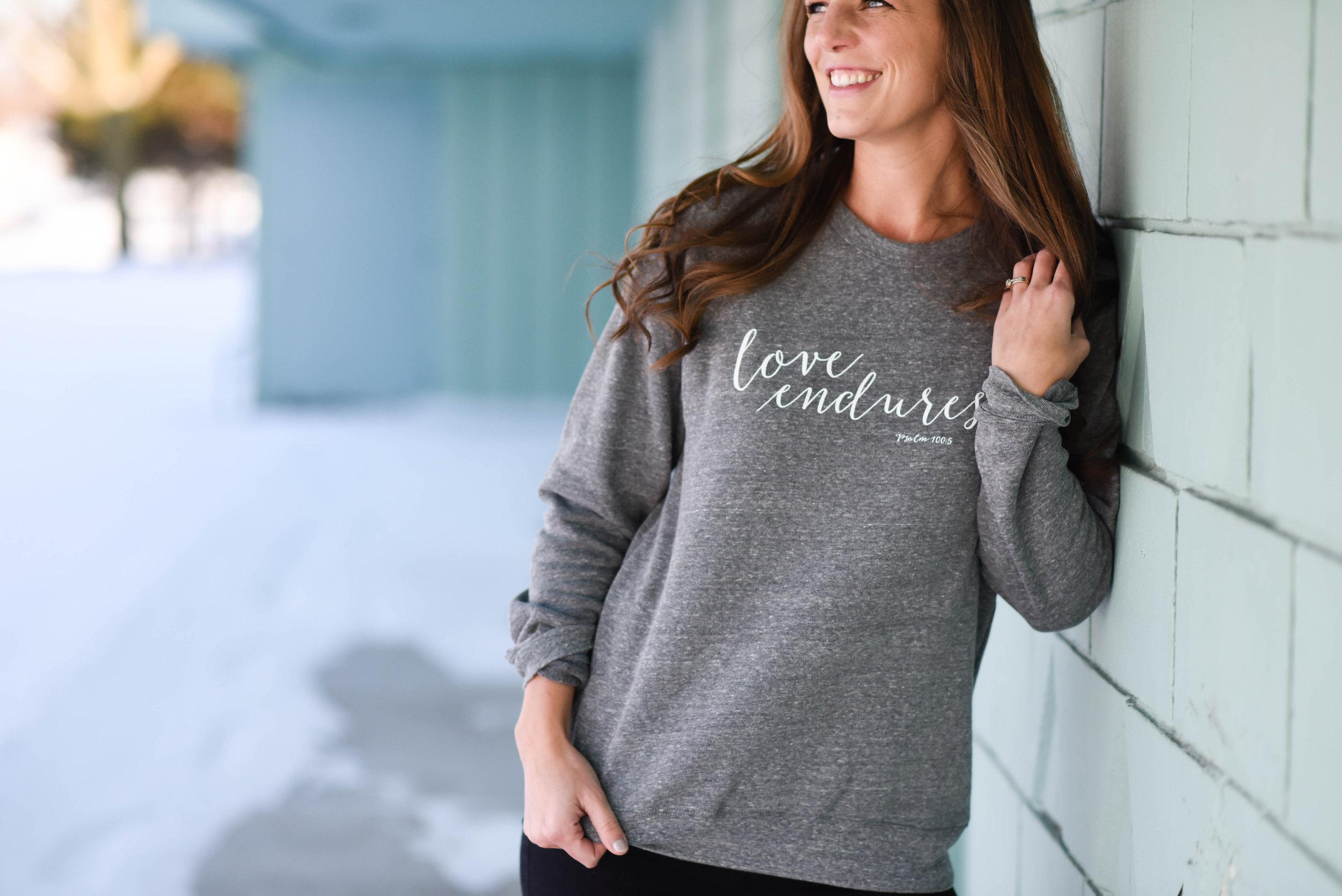 love endures sweatshirt