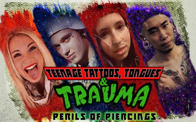 ED- 2017.11.13- Teenage Tattoos, Tongues, & Trauma.jpg